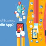 Why My Company Needs A Mobile App Application?